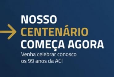 Evento marca início do Centenário da ACI