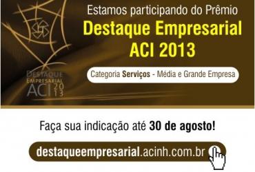Rech Informática está participando do Prêmio Destaque Empresarial ACI 2013