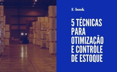 E-book - 05 Técnicas para Otimização do Controle de Estoque